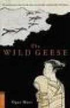 The Wild Geese Wild Geese (Tuttle Classics of Japanese Literature)