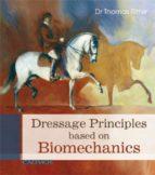 Dressage Principles Based On Biomechanics (English Edition)