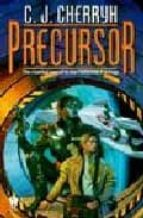 Precursor: Book Four of Foreigner (Foreigner series)