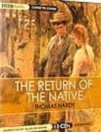The Return of the Native (Cover to Cover Classics)