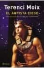 El arpista ciego. Una fantasía del reinado de Tutankamón