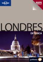 LONDRES DE CERCA 2009 (LONELY PLANET)