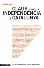 Claus Sobre La Independència De Catalunya