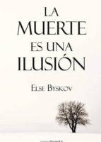 LA MUERTE ES UNA ILUSION (EBOOK)