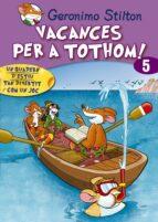 VACANCES PER A TOTHOM! 5