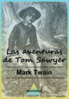 Las aventuras de Tom Sawyer (Grandes Clásicos)