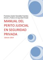 MANUAL DEL PERITO JUDICIAL EN SEGURIDAD PRIVADA (EBOOK)