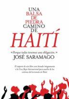 UNA BALSA DE PIEDRA CAMINO DE HAITI