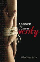 Nombre En Clave. Verity (FICCIÓN JUVENIL)