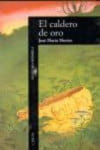 EL CALDERO DE ORO (4ª ED.)