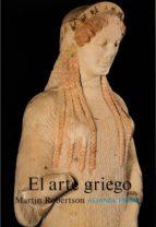 EL ARTE GRIEGO: INTRODUCCION A SU HISTORIA (5ª ED.)