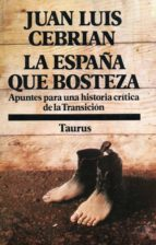 LA ESPAÑA QUE BOSTEZA (EBOOK)