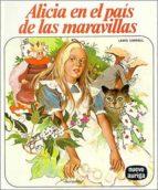 ALICIA EN EL PAIS DE LAS MARAVILLAS (11ª ED.)