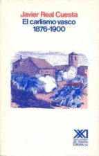 EL CARLISMO VASCO: (1876-1900)