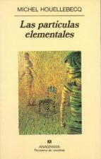 LAS PARTÍCULAS ELEMENTALES (EBOOK)
