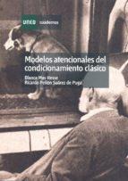 MODELOS ATENCIONALES DEL CONDICIONAMIENTO CLASICO (UNED) (3ª ED.)