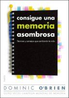CONSIGUE UNA MEMORIA ASOMBROSA (EBOOK)