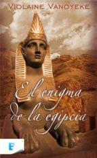 El enigma de la egipcia  (B DE BOOKS)