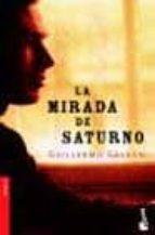 La mirada de Saturno (Novela)