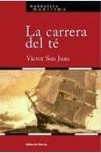 La Carrera Del Té (Narrativa marítima)