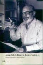 Jaime Gil de Biedma.: Conversaciones (PERSONALIA)