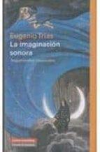 Imaginación Sonora, La (Ensayo)