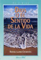 Dios o el sentido de la vida (Libros MC)