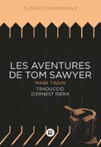 Les aventures de Tom Sawyer (Clàssics universals)