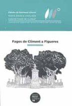 Fages de Climent a Figueres (Itinerari literari autoguiat)