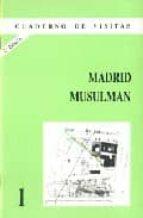MADRID MUSULMAN (2ª ED.)