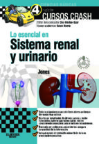 LO ESENCIAL EN EL SISTEMA RENAL Y URINARIO (INCLUYE PLATAFORMA ON LINE DE AUTOEVALUACION)