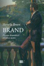 Brand (Poema Dramatico En Cinco Actos)