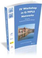 IV WORKSHOP IN G/MPLS NETWORKS (GIRONA, 21-22 APRIL 2005)