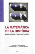 LA MATEMATICA DE LA HISTORIA: LA TEORIA CICLICA D ALEXANDRE DEULO FEU