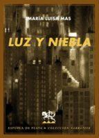Luz Y Niebla (Narrativa)