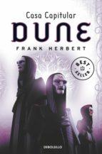 Casa capitular (Las crónicas de Dune 6) (BEST SELLER)
