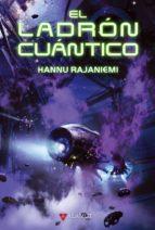Ladron cuantico, el (Alamut Serie Fantástica)