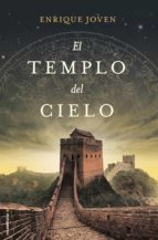 El templo del cielo (Novela Historica (roca))