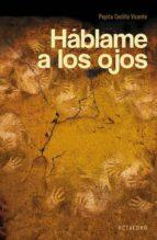 HÁBLAME A LOS OJOS (EBOOK)