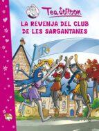 TEA STILTON: LA REVENJA DEL CLUB DE LES SARGANTANES