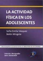 LA ACTIVIDAD FÍSICA EN LOS ADOLESCENTES (EBOOK)