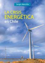 LA CRISIS ENERGÉTICA EN CHILE (EBOOK)