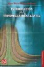 INTRODUCCION A LA HIDRODINAMICA CLASICA