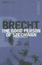 The Good Person Of Szechwan: Vol 6 (Modern Classics)
