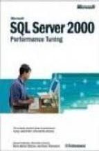 Microsoft® SQL Server 2000(TM) Performance Tuning Technical Reference (Technical References)