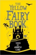 The Yellow Fairy Book (Fairy Books)