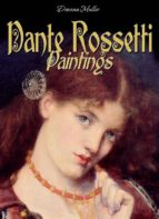 Dante Rossetti: Paintings