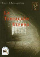 La Tentación Eterna (La Fuerza Silenciosa nº 1)