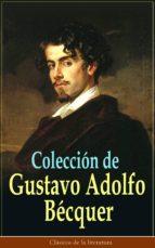 Colección de Gustavo Adolfo Bécquer: Clásicos de la literatura