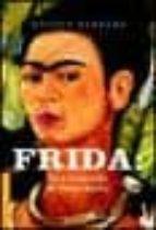 Frida  una biografía de Frida Kahlo (Booket Logista)